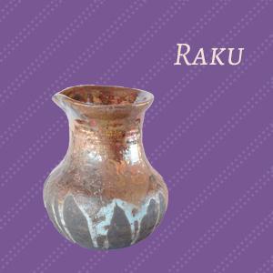 Raku Collection